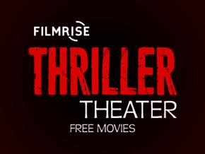 FilmRise Thriller Theatre