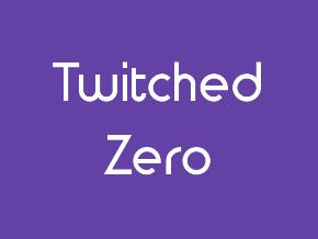 Twitched Zero