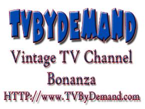 TVByDemand.com - Bonanza