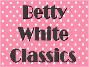 Betty White Classics