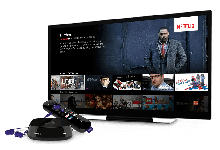 Roku is great for watching Netflix