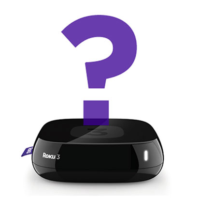 Roku 3 with a question mark